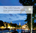The LED future – Outdoor lighting for sustainable, livable cities